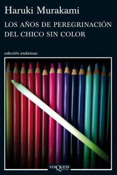 los-anos-de-peregrinacion-del-chico-sin-color-9788483837443